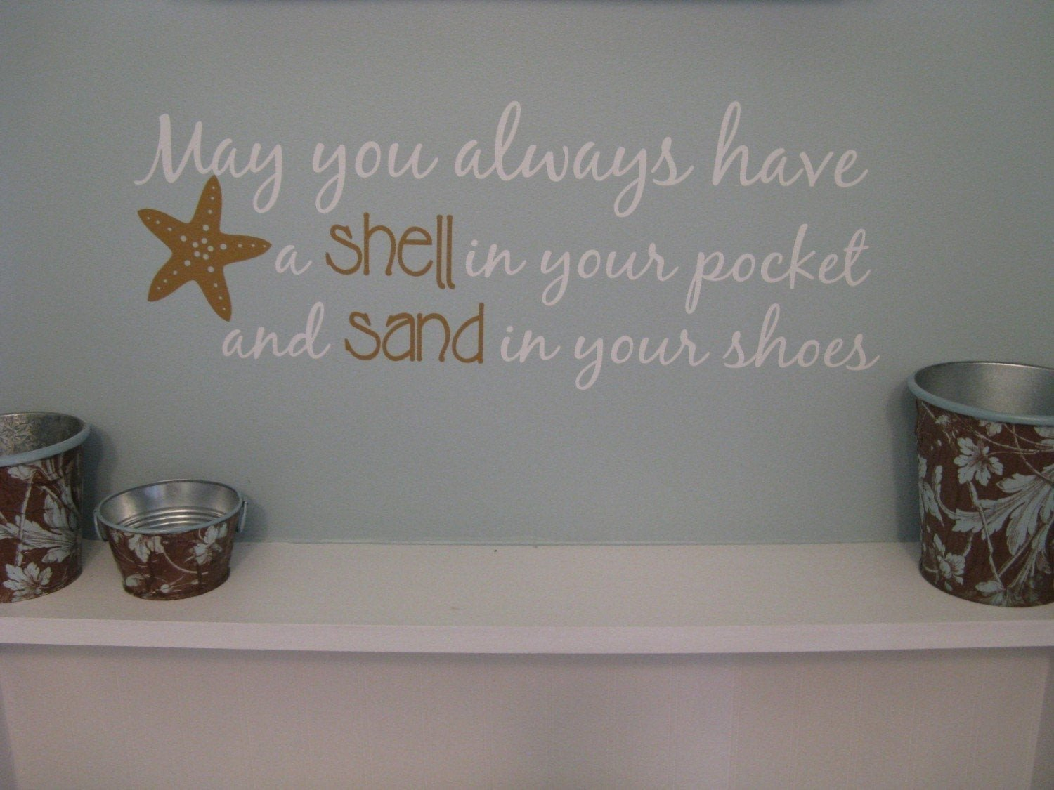 Beach Wall Decor for Bathroom Inspirational Beach Saying Wall Decal May You Always Have Shell In Your