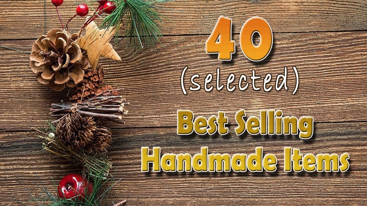 Best Selling Home Decor Items Fresh 40 Best Selling Handmade Items Line In High Demand