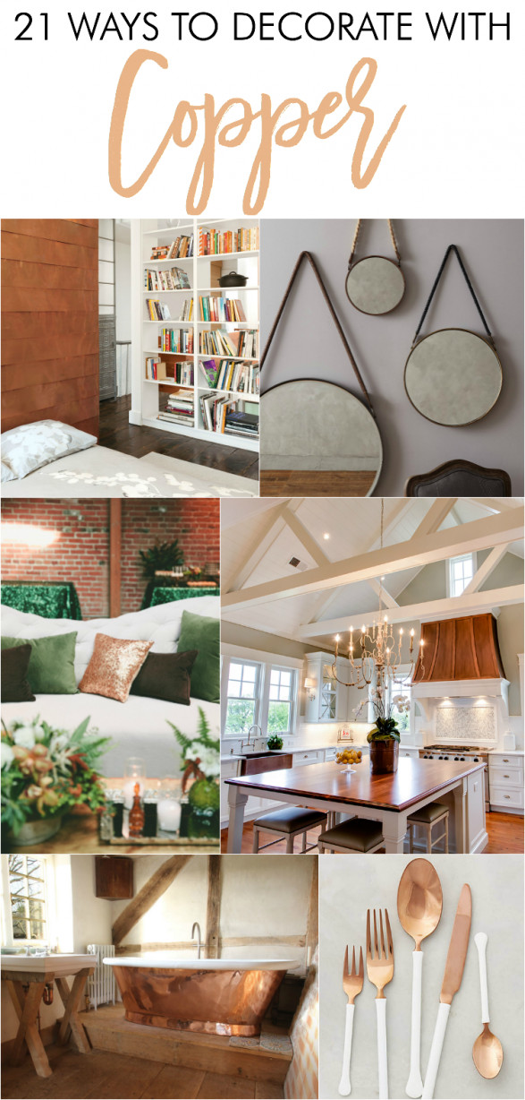 Copper Home Decor and Accessories Awesome 21 Ways to Decorate with Copper