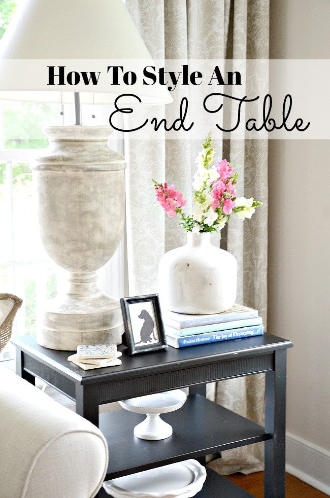 Decor for Living Room Tables Inspirational How to Style An End Table Like A Pro Stonegable