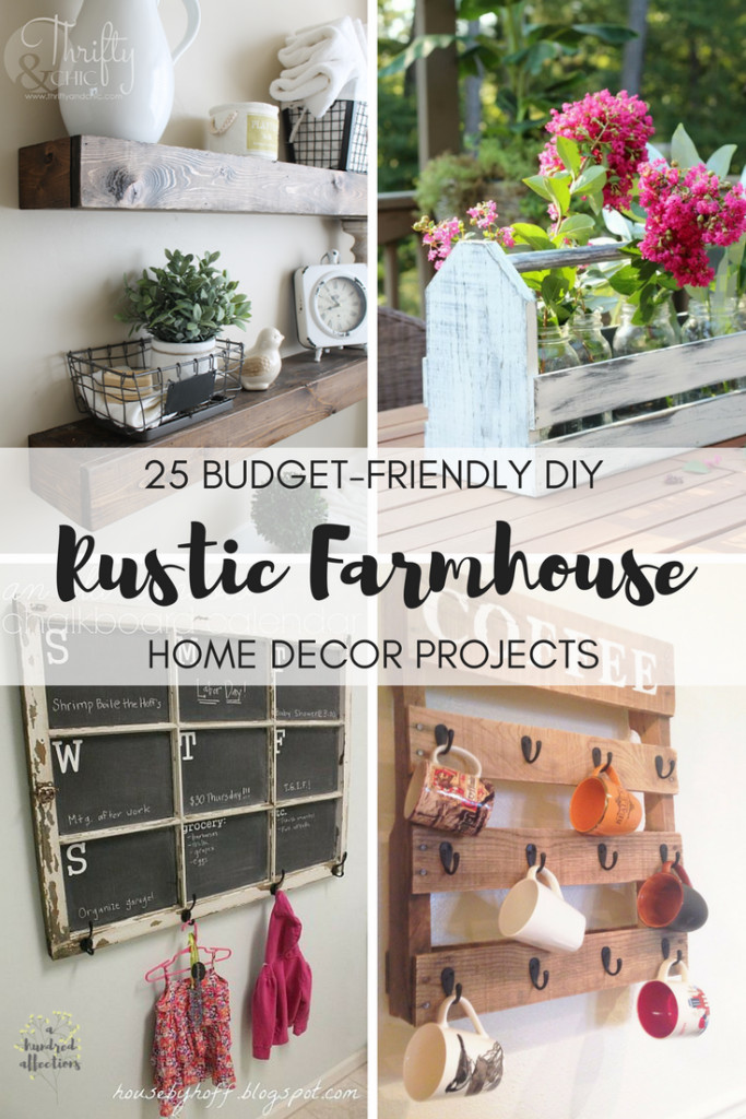 Diy Projects for Home Decor Inspirational 25 Bud Friendly Diy Rustic Farmhouse Home Decor Projects A Hundred Affections