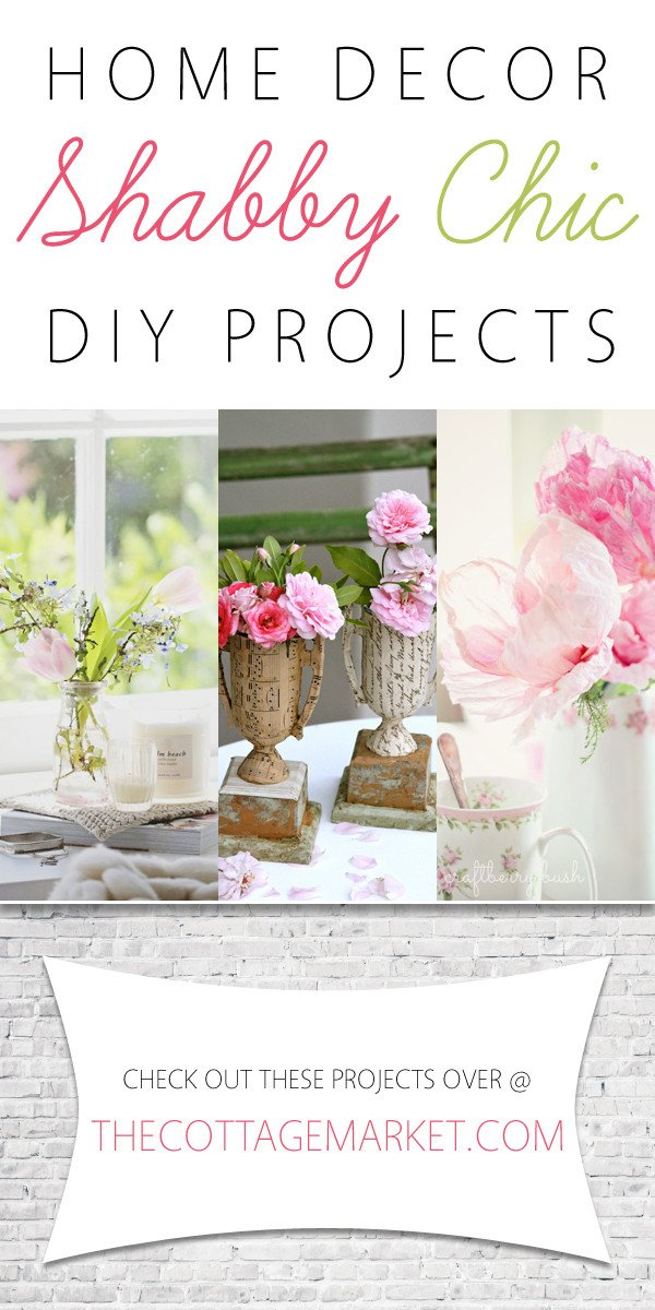 Diy Projects for Home Decor Luxury Home Decor Shabby Chic Diy Projects the Cottage Market
