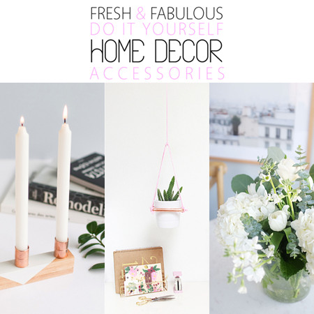 Do It Yourself Home Decor Beautiful Fresh and Fabulous Diy Home Decor Accessories the