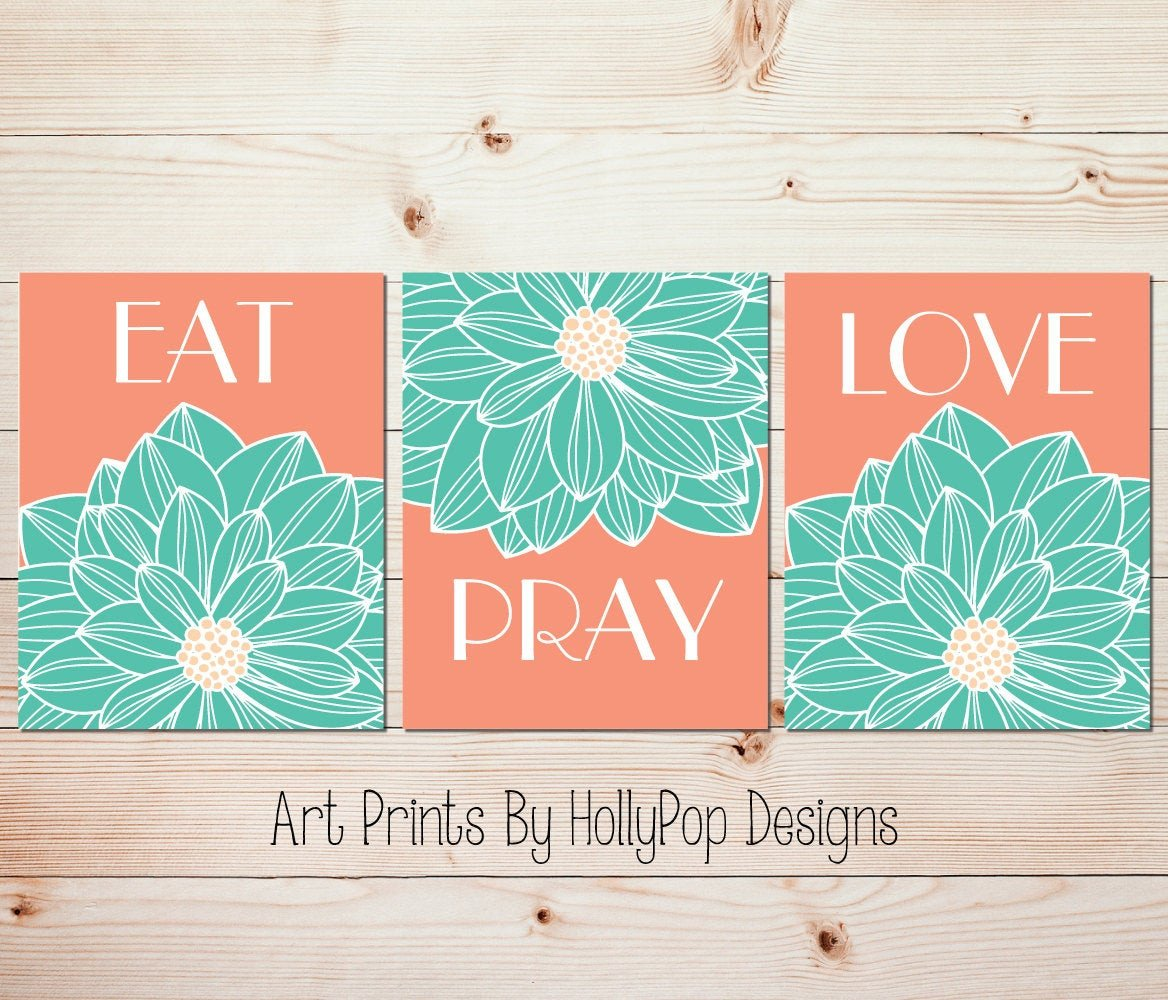 Eat Pray Love Kitchen Decor Awesome Eat Pray Love Kitchen Wall Decor Peach Aqua Mint Art Prints