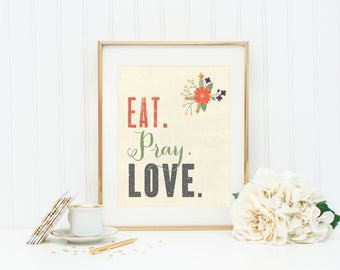 Eat Pray Love Kitchen Decor Awesome Items Similar to Instant Download Printable Kitchen Wall Art Let S Eat On Etsy