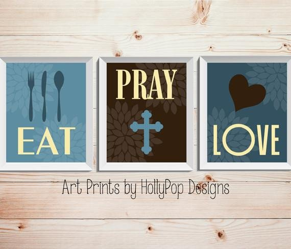 Eat Pray Love Kitchen Decor Best Of Eat Pray Love Modern Kitchen Decor Trio Floral Print Set Set