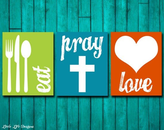 Eat Pray Love Kitchen Decor Elegant Eat Pray Love Kitchen Decor Dining Room Decor Kitchen Wall