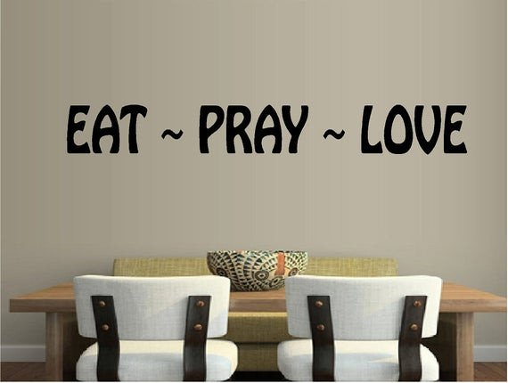 Eat Pray Love Kitchen Decor Elegant Items Similar to Eat Pray Love Vinyl Wall Decal Religious Kitchen Wall Decor Wall Letters On Etsy