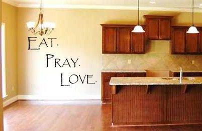 Eat Pray Love Kitchen Decor Inspirational Eat Pray Love Kitchen Vinyl Wall Lettering Art Home Decor Family Religious Quote