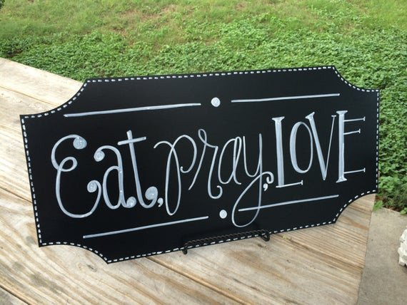 Eat Pray Love Kitchen Decor Lovely Items Similar to Eat Pray Love Chalkboard • Kitchen Decor • Dining Room Decor • Chalk Art • On