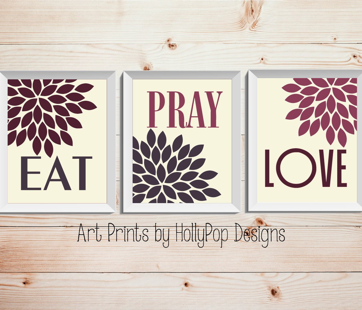 Eat Pray Love Kitchen Decor Unique Modern Kitchen Wall Decor Eat Pray Love Trio Print Set 3