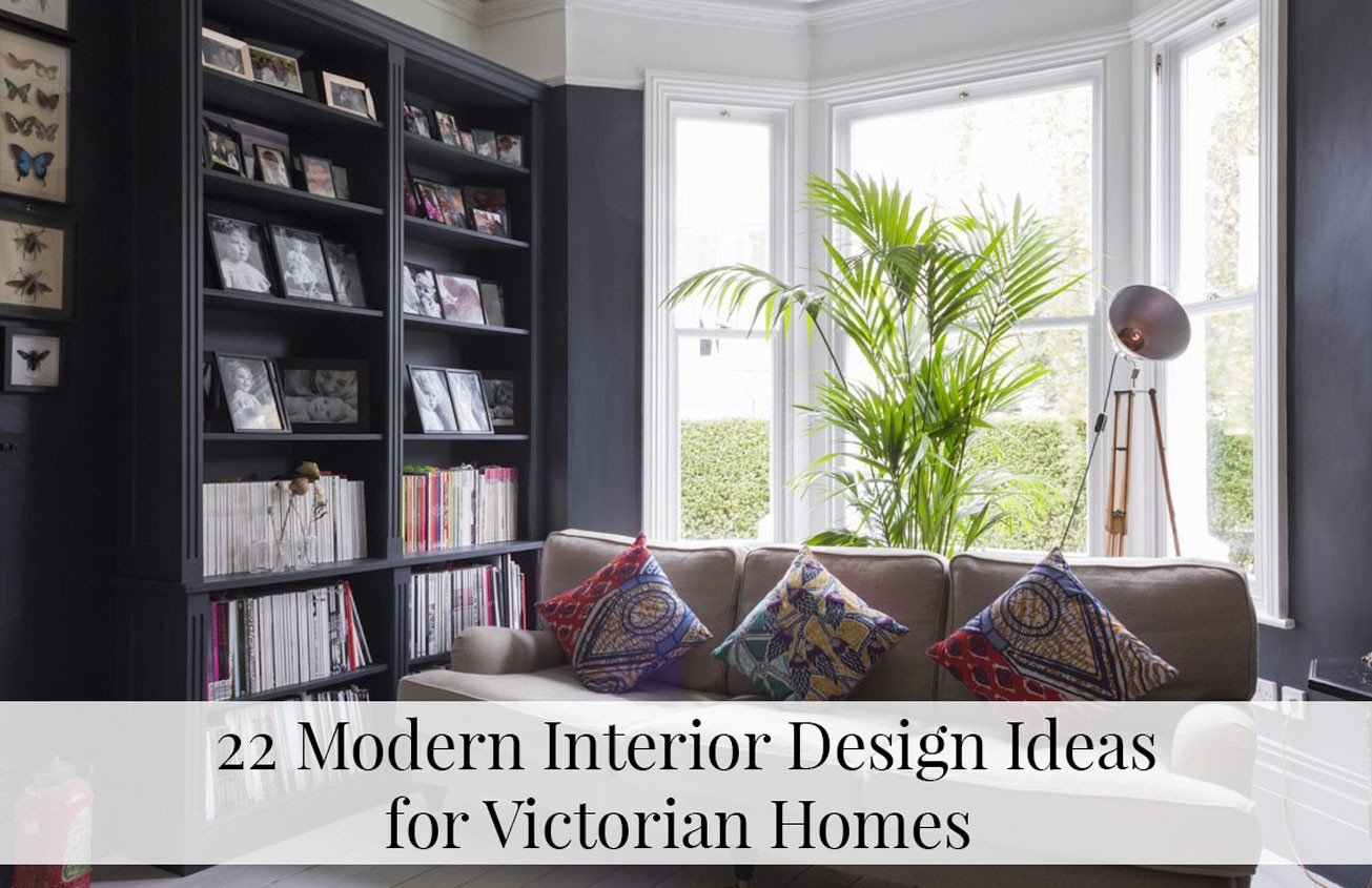 Modern Victorian Living Room Decorating Ideas Inspirational 22 Modern Interior Design Ideas for Victorian Homes the Modern Victorian Living Room Ideas