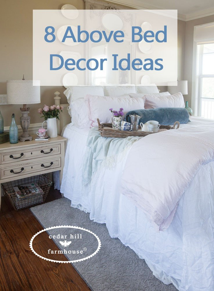 Over the Bed Wall Decor Lovely 8 Bed Décor Ideas Cedar Hill Farmhouse
