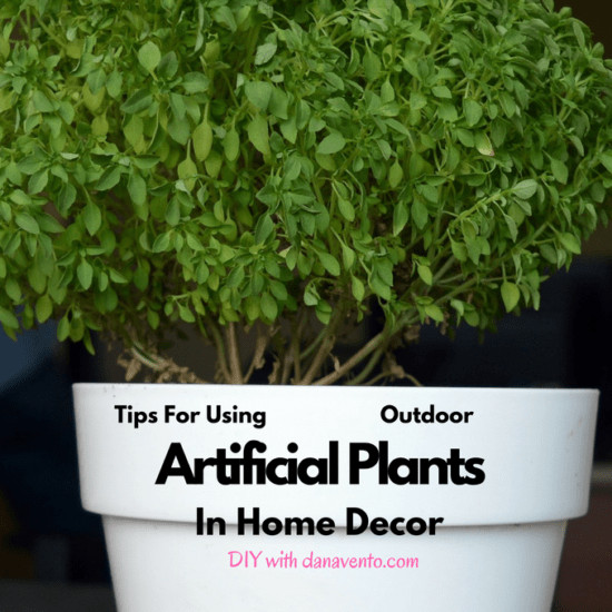 Using Plants In Home Decor Beautiful Tips for Using Outdoor Artificial Plants In Home Decor