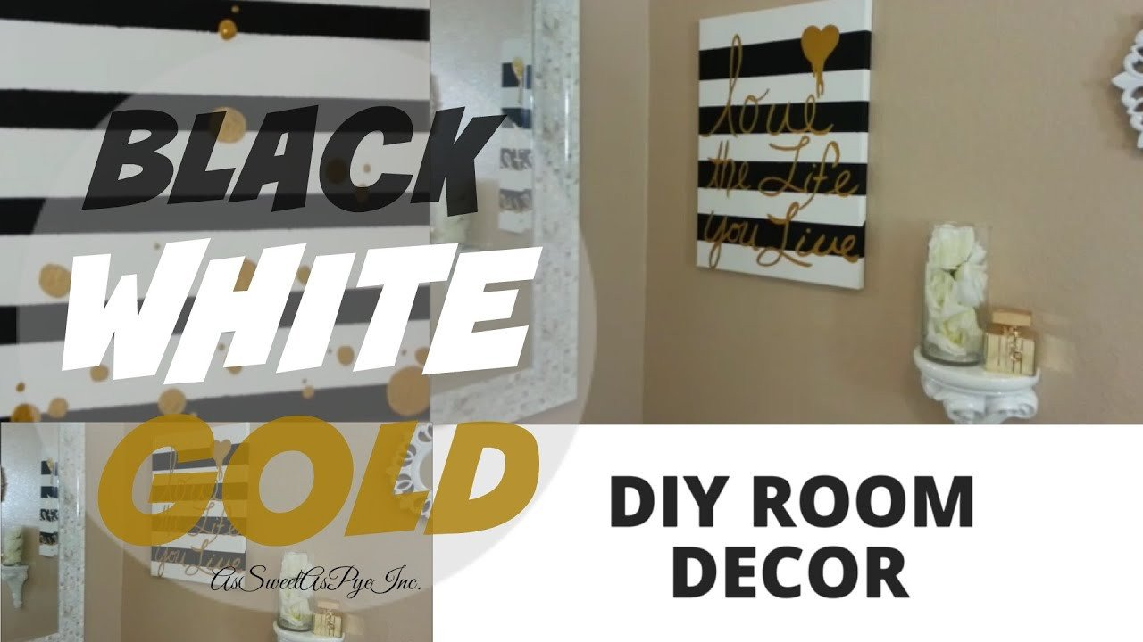 White and Gold Room Decor New Diy Room Decor Black White & Gold