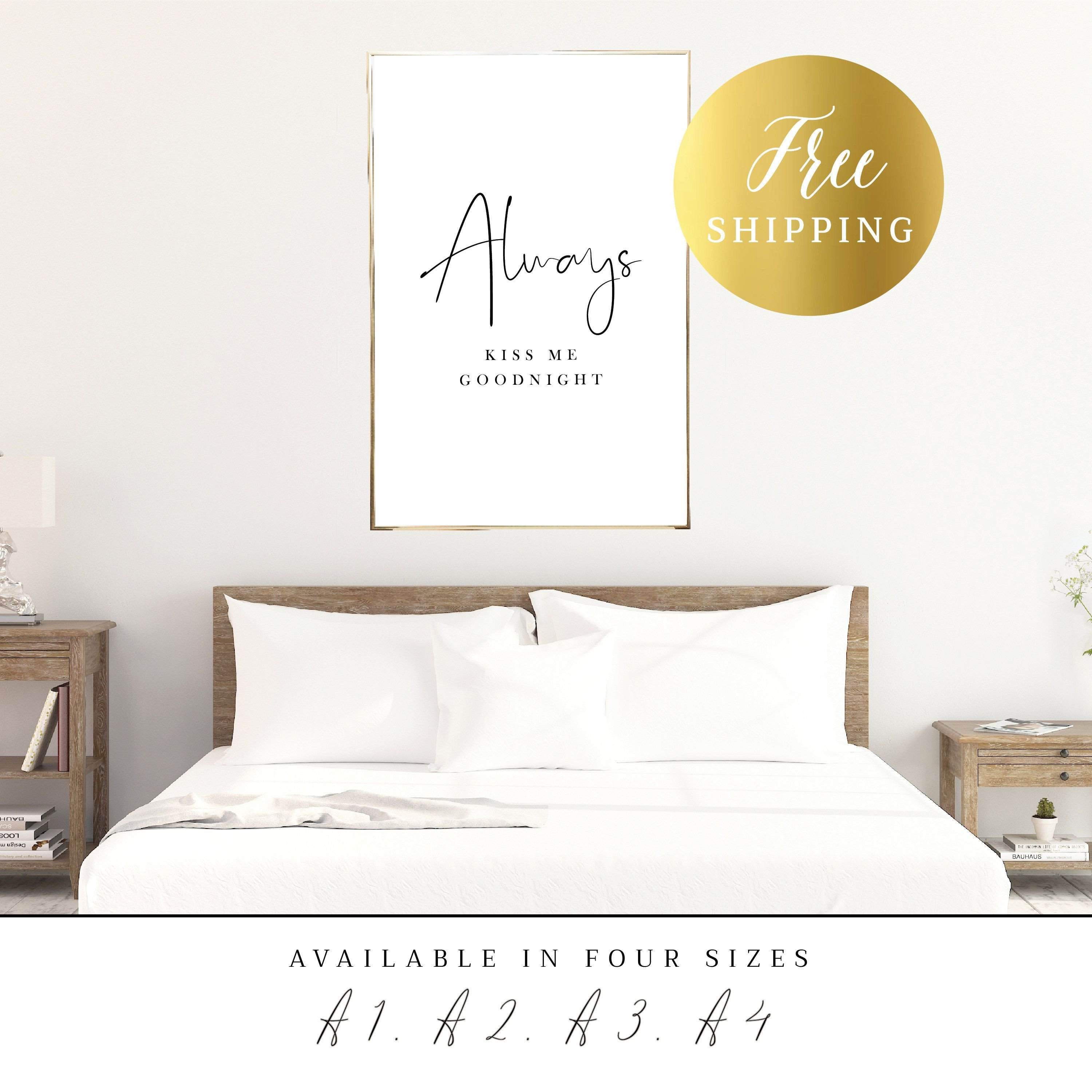 Artwork for Bedroom Wall Luxury Printed Poster Always Kiss Me Goodnight